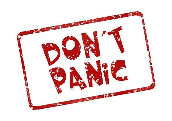 """Foto: Schriftzug """"Don't Panic""""!"""